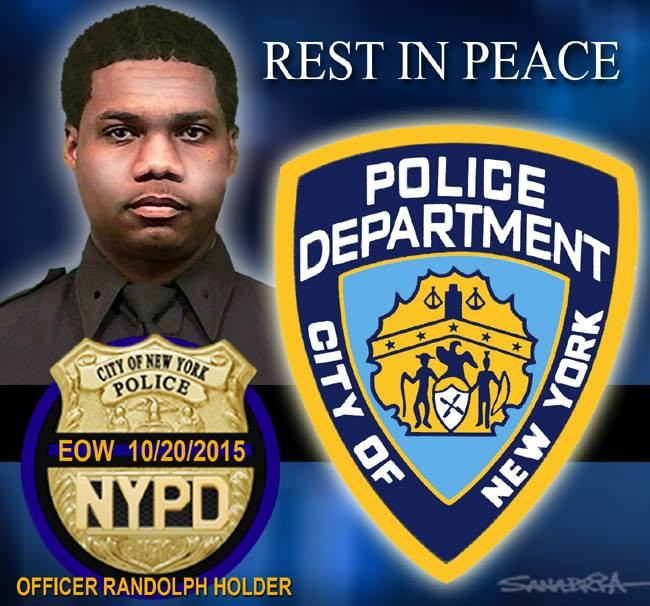 REST IN PEACE NYPD Officer Randolph Holder