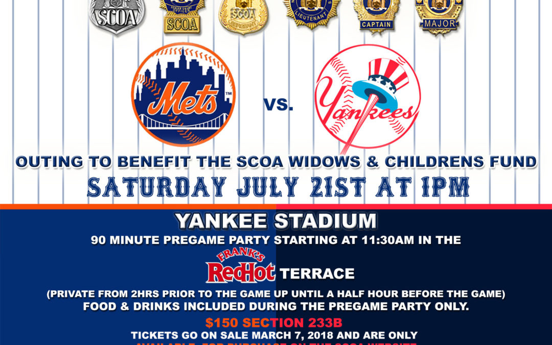 SCOA Mets vs. Yankees Outing to Benefit the Widows and Children's Fund